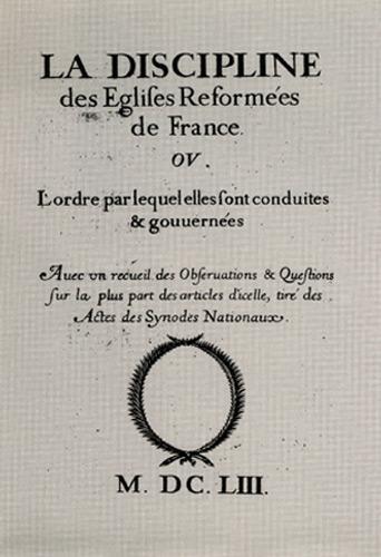La discipline des églises réformées (1653)