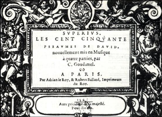 Psaumes de David, mis en musique par Goudimel (1563)