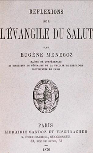 Réflexions sur l'évangile du Salut de Ménégoz