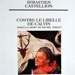 Sébastien Castellion, Contre le Libelle de Calvin