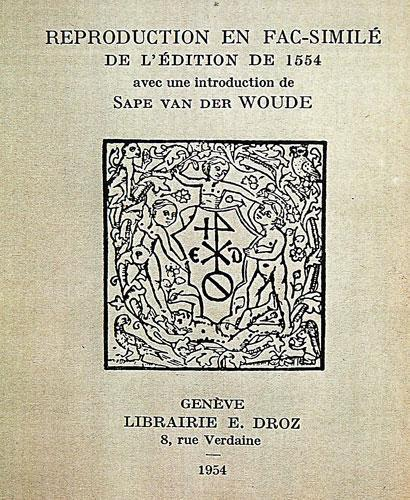 Reproduction en fac-similé de l'édition de 1554