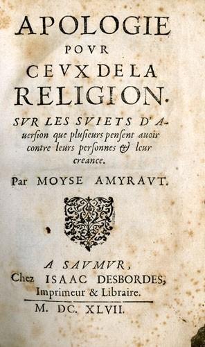 Apologie pour ceux de la religion (1647) par Moyse Amirault (1596-1664)