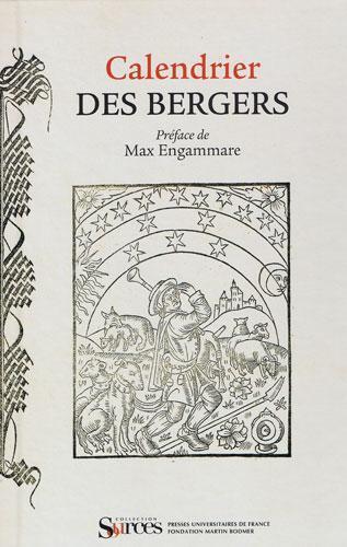 Calendrier de bergers (1494) - Fac similé, PUF 2008