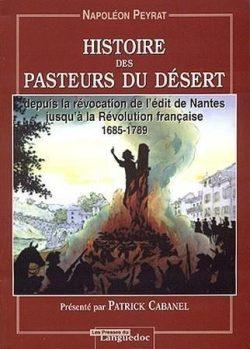 Histoire Pasteurs du Désert par Napoléon Peyrat