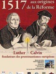 1517 : aux origines de la Réforme